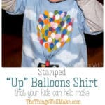 This fun Up house balloons shirt is made with a homemade craft foam stamp and is so easy even a toddler can help you make it.#thethingswellmake #miy #up #balloons #stamp #pixarup #disney #pixar #disneypixar #upballoons #stamping #kidscrafts #kidsclothes #painting #paintingtechniques