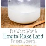 Is lard healthy? How can you use lard in soaps and cooking? Learn how to make lard easily, either on the stovetop or in a slow cooker, and why you would want to.