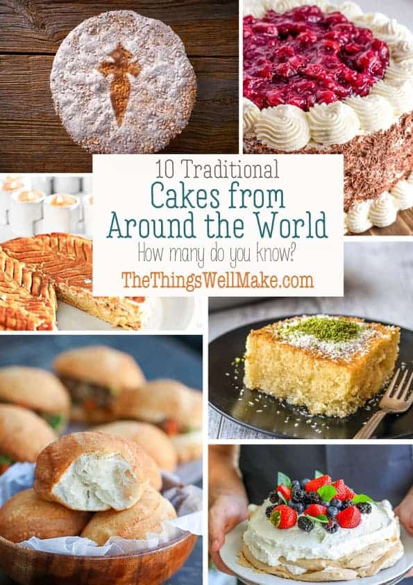 From France's Galette des Rois, to Japan's mochi, cakes come in a variety of shapes and colors. Discover these traditional cakes from around the world. #thethingswellmake #miy #cakes #international #traditional #internationalrecipes #cakerecipes #blackforestcake #pavlova #mochi #galettedesroig #revani #treslechescake #panettone