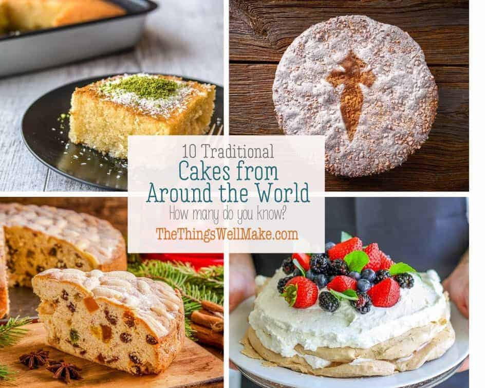Miraculous 10 Traditional Cakes From Around The World Oh The Things Well Birthday Cards Printable Benkemecafe Filternl