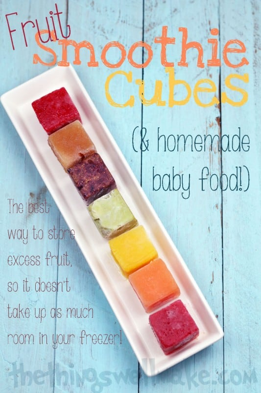 Making fruit ice cubes for smoothies and homemade baby food is the best way to freeze excess fruit so it doesn't take up excess room in your freezer!