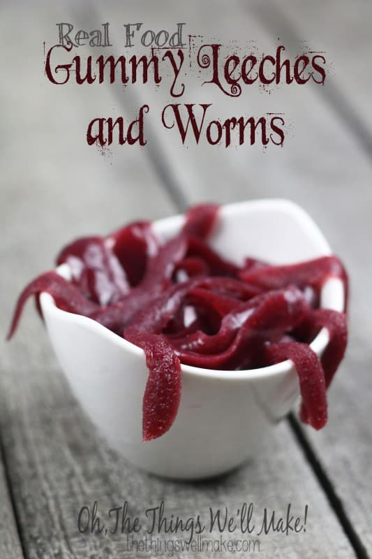 Healthy Halloween: Eerie Gummy Leeches!(And Worms!) Eeeewww!! - Oh, The Things We'll Make!