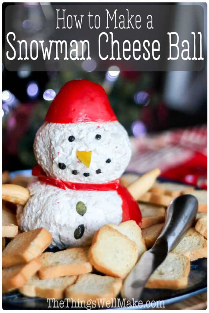 How to make a cute and festive snowman cheese ball, perfect for holiday entertaining. Make it ahead of time, and decorate it at the last minute! #christmasfood #holidayrecipes #snowman #cheeseball #thethingswellmake #miy #christmasrecipes #appetizers