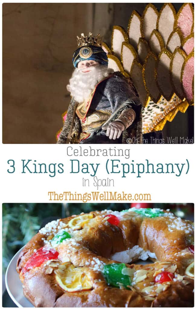 The twelve days of Christmas ends with Three Kings Day on the Epiphany. Here in Spain, it is called el día de Los Reyes Magos. #thethingswellmake #3kingsday #epiphany #holidays #spain #Christmas #spanishholidays #threekingsday #roscon #cabalgata #diadelosreyes #diadelosreyesmagos #roscondereyes