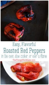 Packed with vitamins and antioxidants, roasted red peppers are a healthy, delicious addition to all sorts of dishes. Learn how easy it is to roast red peppers (in the oven, over a flame, or in a slow cooker), how to use them, and how to store them for later. #thethingswellmake #peppers #redpeppers #roastedredpeppers #condiments #flavor #veggies #roastedveggies #miy