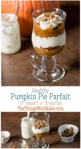 Perfect as a quick and easy fall breakfast or dessert, this pumpkin pie yogurt parfait layers pumpkin, pie spices, yogurt, and granola into a sweet, yet healthy treat.#parfait #pumpkin #pumpkinpie