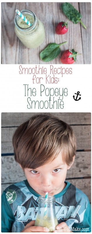 "Smoothies are a great way to get kids to eat their fruit and veggies. I love making smoothie recipes for kids like this one, ""The Popeye Smoothie."""
