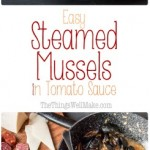 These easy steamed mussels in tomato sauce are quickly made and sure to impress. They're a delicious yet healthy appetizer or light meal. Even my toddler loves scooping up the sauce with the empty shells. #seafoodrecipes #mussels #healthyappetizers #thethingswellmake #miy
