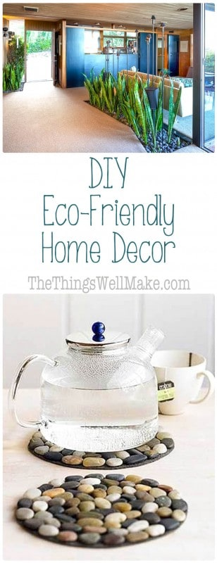 Diy eco friendly home decor oh the things we 39 ll make - How to earn money in home design ...
