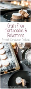This mantecado and Spanish polvorón recipe will allow even those following a gluten free or grain free diet to enjoy these soft and crumbly Spanish Christmas cookies.