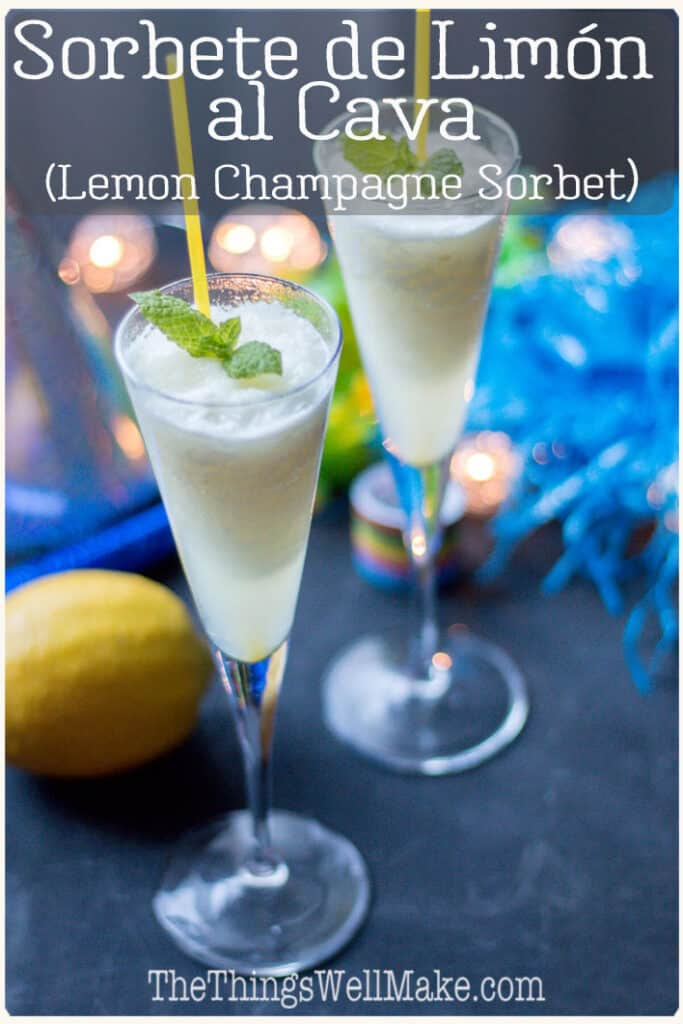 One of Spain's signature desserts, the sorbete de limón al cava, or lemon champagne sorbet, is often served at weddings and fancy restaurants, but is simple enough to easily make at home. #spanishdesserts #champagnerecipes #cavarecipes #newyearseve #cocktails #partydrinks #thethingswellmake #miy