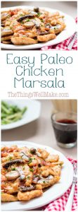 Elegant, yet, kid friendly, this paleo chicken Marsala is easy to make and sure to impress.