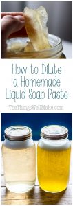 Once you have your liquid soap base made, it's time to dilute it and make it into liquid soap. Find out how to dilute a liquid soap paste, and how to mix up your soaps for different uses around the house.