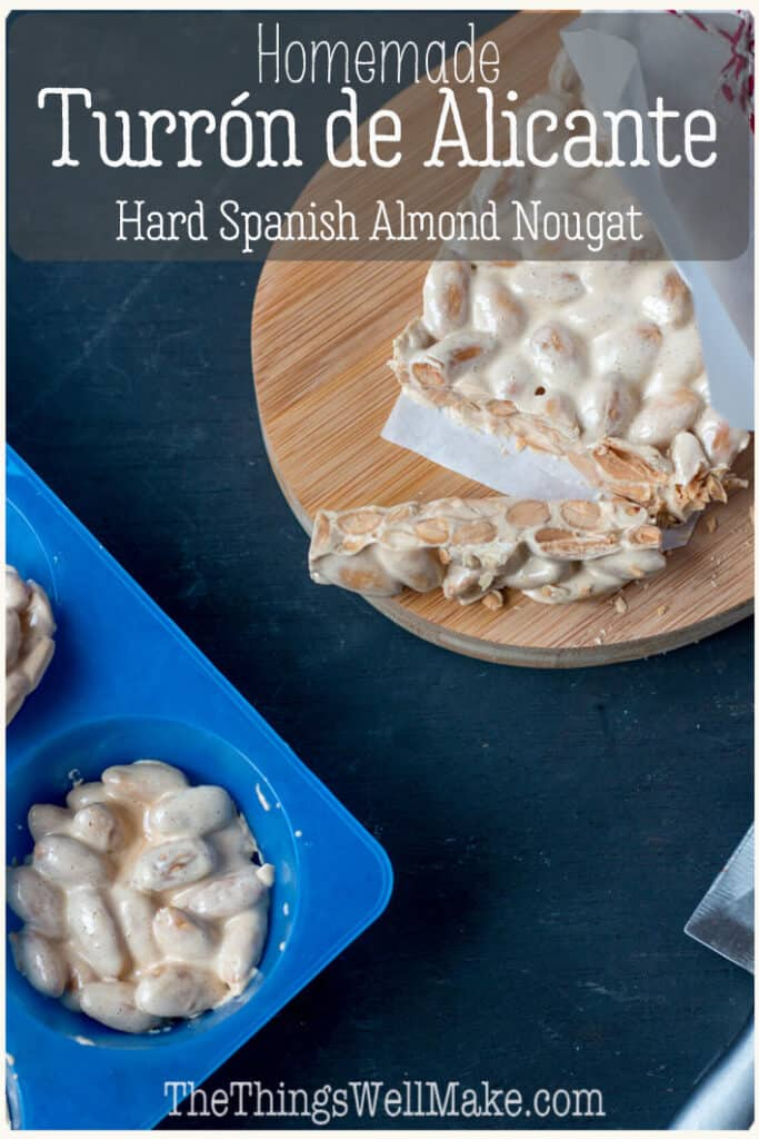 One of Spain's most popular Christmas treats, turrón is an almond nougat made with almonds and honey. Today I'll share my recipe for turrón de Alicante, the hard, white almond nougat. #spanishdesserts #christmasrecipes #thethingswellmake #spanishrecipes #almondrecipes #nougat #miy