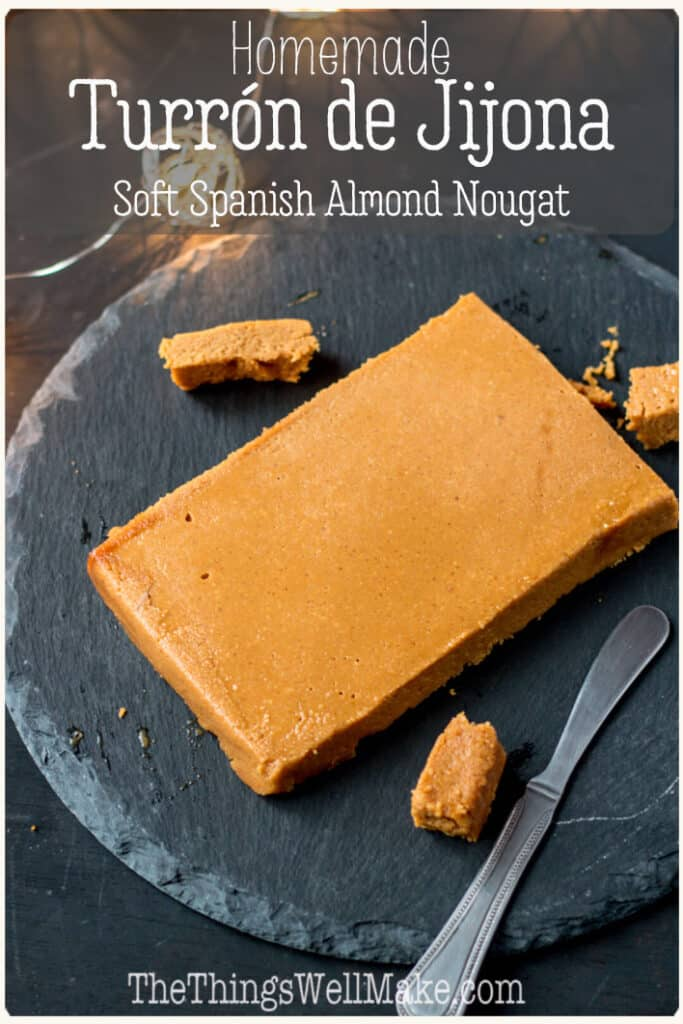 Homemade with toasted almonds and honey, this recipe for turrón de Jijona (soft Spanish almond nougat) will allow you to enjoy the sweet, smooth, popular Spanish Christmas treat any time of the year, even if you aren't in Spain. #spanishdessert #christmas #thethingswellmake #christmasrecipes #spanishrecipes #turron #almondrecipes #nougat #miy