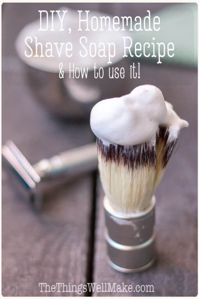 Ditch the toxic chemicals of commercial shaving creams, and use an inexpensive, more environmentally friendly, DIY shaving soap instead. Learn how to make your own shave soap, and how to use it properly to build up a protective lather. #thethingswellmake #miy #homemadesoap #soapmaking #shavesoap #shaving #naturalskincare #sustainableliving #zerowaste
