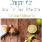 Surprise your senses with this healthy, sugar free, homemade ginger ale. It's a fun, refreshing, carbonated detox water that will curb your cravings for not so healthy drinks.