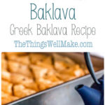 photo collage showing baklava on a plate in front of a pan of baklava