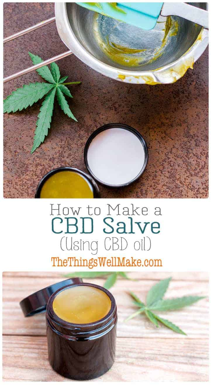 Many people use CBD salves on their achy or stiff joints and muscles. Today I'll show you how to make a CBD salve using CBD oil that can be easily obtained in the United States and many other countries. #thethingswellmake #MIY #cbdoil #cbd #cannabis #salve #cbdsalve #cbdhemp #cbdlife #natural #naturalskincare