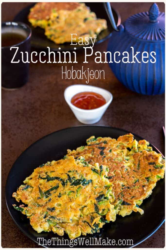 Perfect as a side dish or a light meal, these easy zucchini pancakes, also known as hobakjeon, have become one of my favorite tasty ways to use up excess zucchini. #thethingswellmake #miy #zucchinipancakes #zucchini #zucchinirecipes #savorypancakes #vegetables #paleo #paleorecipes #koreanrecipes #koreancuisine #sidedishes