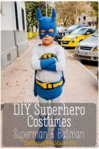 Need a last-minute Halloween costume, or just want to make an easy superhero costume? These homemade batman and superman costumes can be whipped up in a couple of hours (or less). #halloween #costumeideas #homemadecostume #diycostume #halloweencostume #SuperheroCostume #DIYSuperheroCostume #thethingswellmake #miy #batmancostume #supermancostume