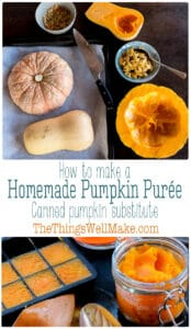 Why use canned pumpkin when it's super easy to make pumpkin puree as a healthier, tastier canned pumpkin substitute? Learn several ways to make and use a homemade pumpkin purée, and how to store it. You can cook by roasting, baking, or steaming. #pumpkinpuree #nocans #miy #pumpkinrecipes #thethingswellmake #miy #pantrybasics #fromscratch