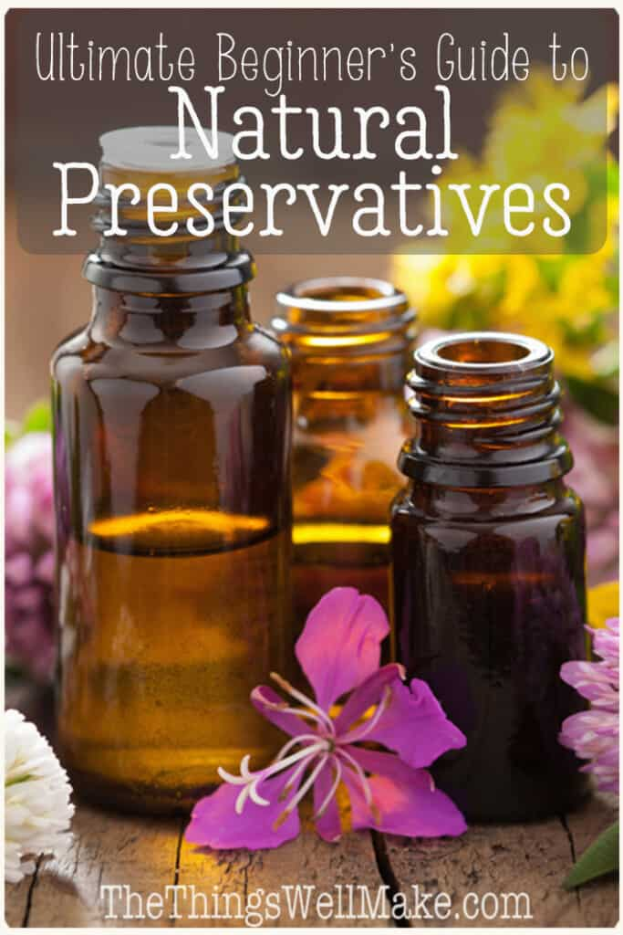 Should you use preservatives in homemade cosmetics and other products? This is the ultimate guide to using natural preservatives: including the why, when, and how to safely use them (with examples of which ones you can use). This is one of the most confusing and misunderstood topics of making things yourself! #preservatives #miy #thethingswellmake #naturalskincare #naturalhaircare #natural #organic