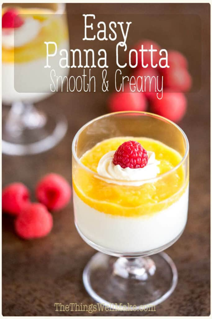 This smooth and creamy panna cotta has the perfect consistency and almost melts in your mouth. It's a light dessert that's easy to make yet sure to please. #pannacotta #italiancuisine #dessert #dessertrecipes #glutenfree #thethingswellmake #miy