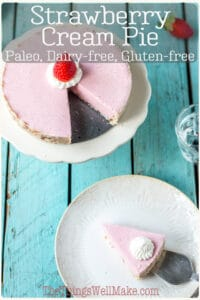 Quick and easy, this no-bake, paleo strawberry cream pie can be whipped up in a matter of minutes for a light, creamy dessert. #paleodesserts #valentinesdaydesserts #valentinesdayrecipes #strawberryrecipes #thethingswellmake #miy #strawberrydesserts
