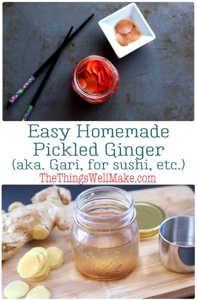 This homemade pickled ginger is the perfect companion to any sushi dish you can dream up! Free of additives, preservatives, and colorings in store-bought pickled ginger, this version is much healthier and tastier! #thethingswellmake #pickledginger #ginger #sushi #sushirecipes