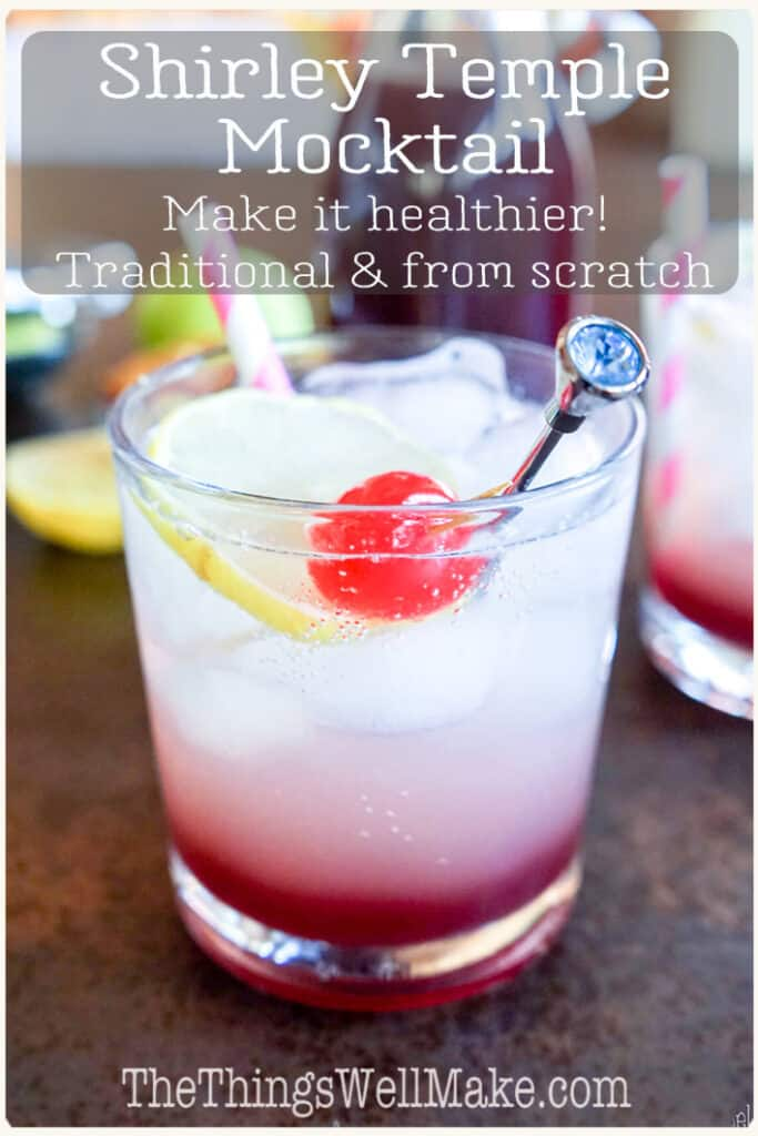 A kid's favorite mocktail, the Shirley Temple is a delicious drink, perfect for all ages. By making it from scratch (with homemade grenadine), you can enjoy this classic with a healthier twist. Either way, this recipe is super simple. #mocktails #cocktailrecipes #thethingswellmake