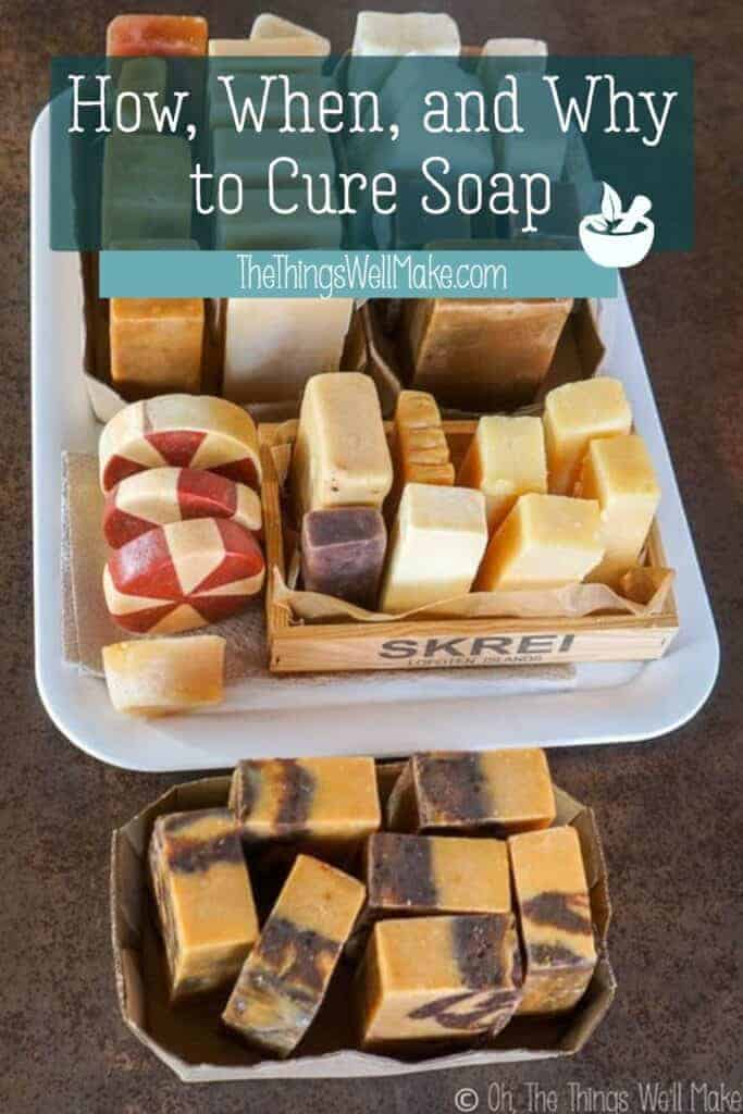 It's often said that soaps should be left to cure for several weeks before using them. Why is it important, though, and how should it be done? #soapmaking #soap #thethingswellmake #naturalskincare #miy