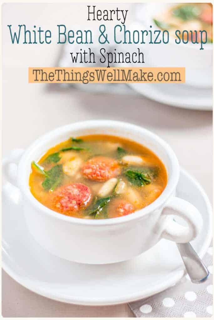 The perfect, hearty soup for a cold, rainy day, this white bean and chorizo soup with spinach is a flavorful comfort food that you'll want to make again and again. #thethingswellmake #miy #chorizo #beansoup #fromscratch #whitebeansoup #heartysoups #soups #healthysoups #fallrecipes #spinach #healthyrecipes #healthyeating #souprecipes