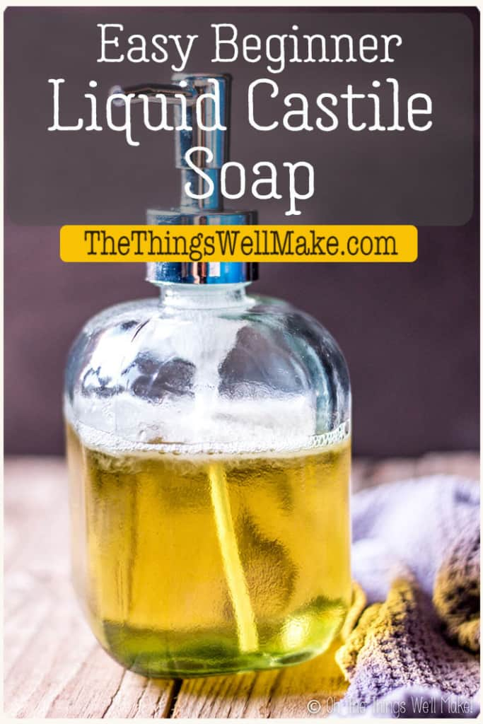 Made with only olive oil, this pure liquid Castile soap is easy to make and mild. It's perfect for cleaning face, body, and around the house. #soapmaking #castilesoap #liquidsoap #thethingswellmake #miy