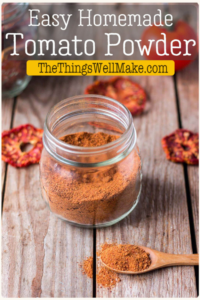 Packed with flavor, tomato powder is a delicious, versatile addition to many recipes. It's easy to make and is perfect for conserving tomatoes in a space-saving way. #thethingswellmake #tomatoes #tomatopowder #tomatorecipes #miy
