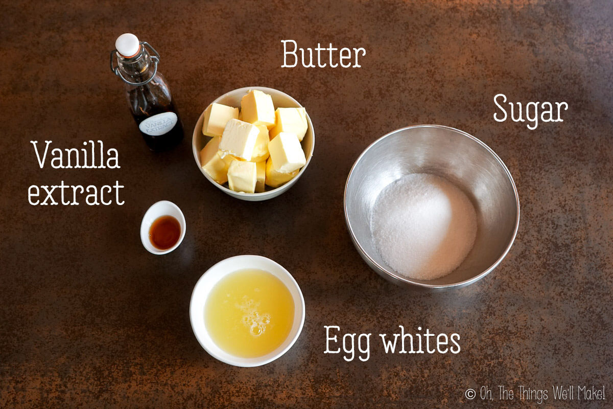butter, sugar, egg whites, and vanilla extract