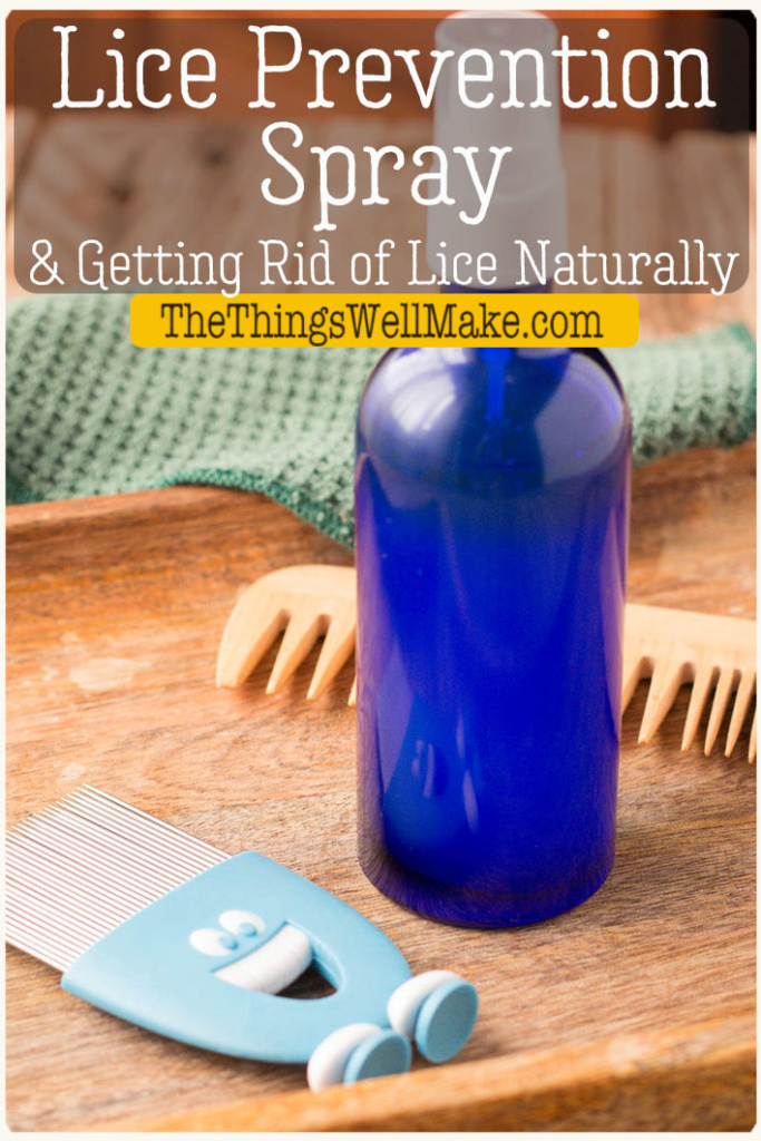 Help keep lice away with this easy homemade lice prevention spray made with essential oils. Also, learn how we rid ourselves of lice naturally. #thethingswellmake #miy #lice #liceprevention #repellentspray #naturalhaircare