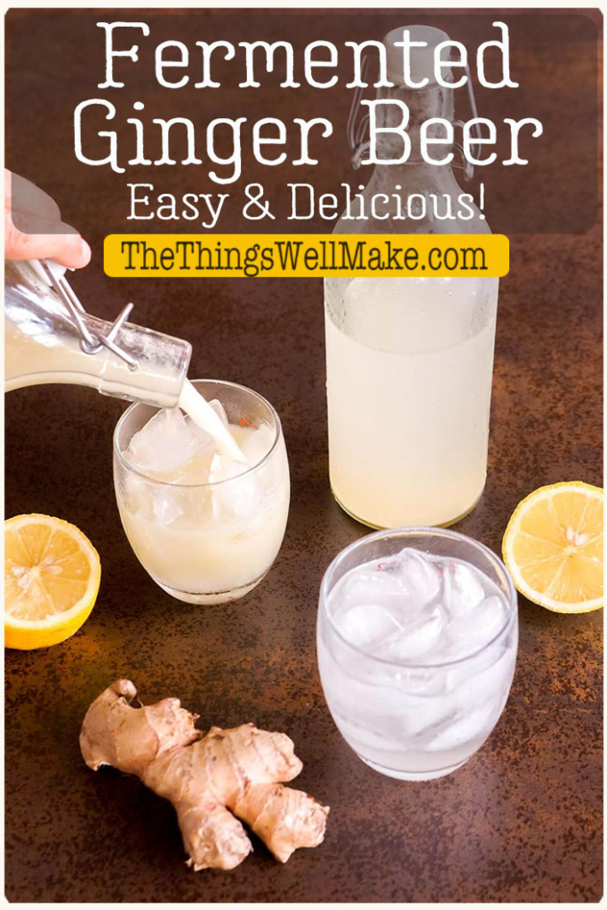 Refreshing and naturally carbonated, fermented ginger beer is a delicious addition to mixed drinks like the Moscow Mule or Dark n' Stormy. It is also flavorful enough to enjoy on its own. #gingerrecipes #gingerbeer #cocktails #thethingswellmake
