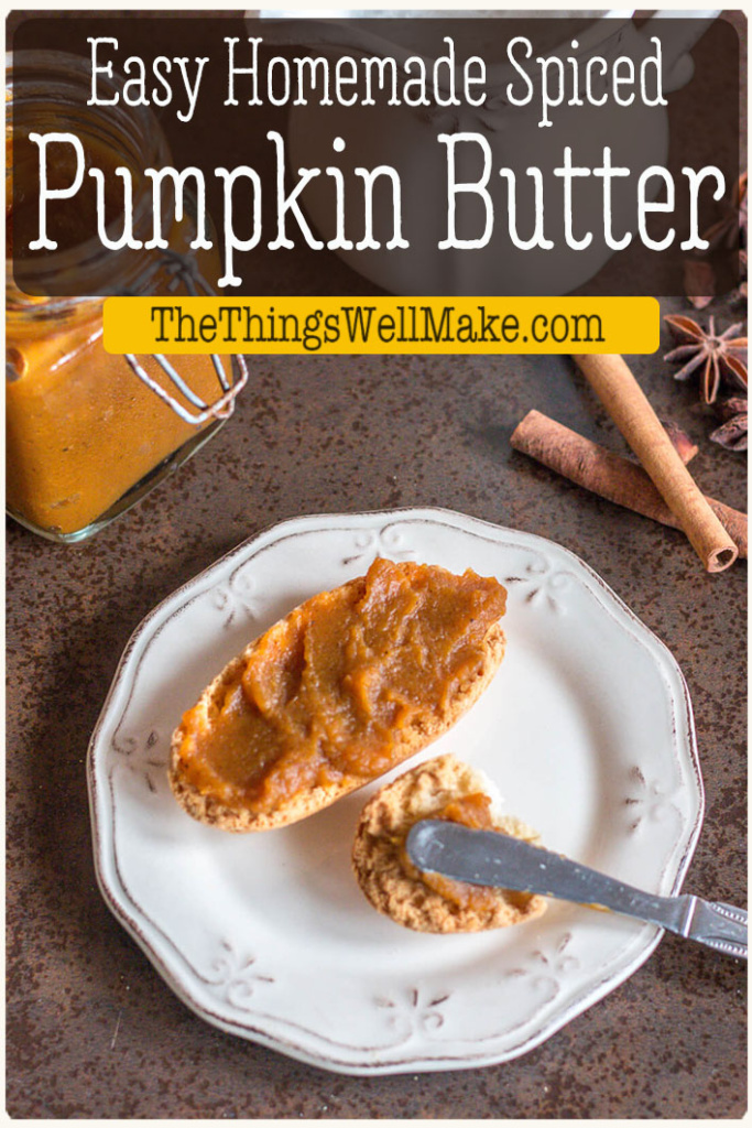 Fill your home with the delightful scent of fall spices when you make this easy homemade pumpkin butter, a delicious topping perfect for gifting. It pairs well with everything from oatmeal and yogurt to breads and cookies. #thethingswellmake #miy #fallrecipes #healthyrecipes #healthysnacks #pumpkinbutter #pumpkinrecipes #condiments #pumpkinspice #spreads